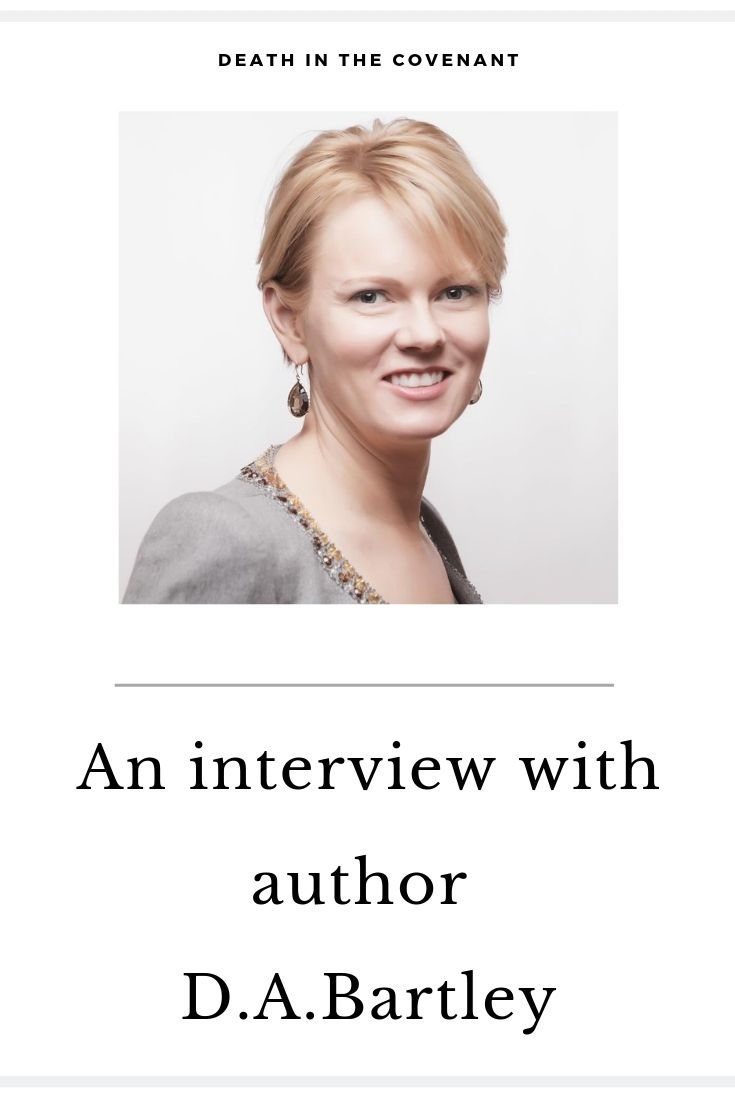 An interview with D.A.Bartley - Death in the Covenant author!