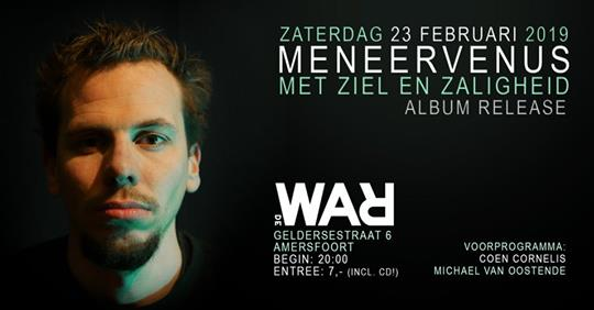 MeneerVenus – Met Ziel en Zaligheid (cd release incl gratis cd)