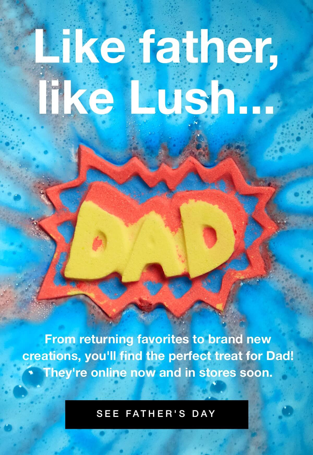 graphic relating to Lush Printable Coupons known as FATHERS Working day CANADIAN PROMO: Rejoice Father w/ Snacks versus