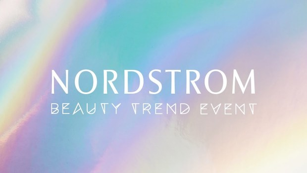 Nordstrom Canada Beauty Trend Event 2018 May 2018 Beauty Trend Week Canadian Beauty Trend Show Torono - Glossense