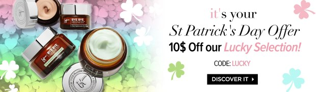 IT Cosmetics Canada St. Patrick's Day Offer 2019 Canadian Deals Coupons Promo Code Coupon Beauty Offer Discount 10 Off Lucky Selection - Glossense