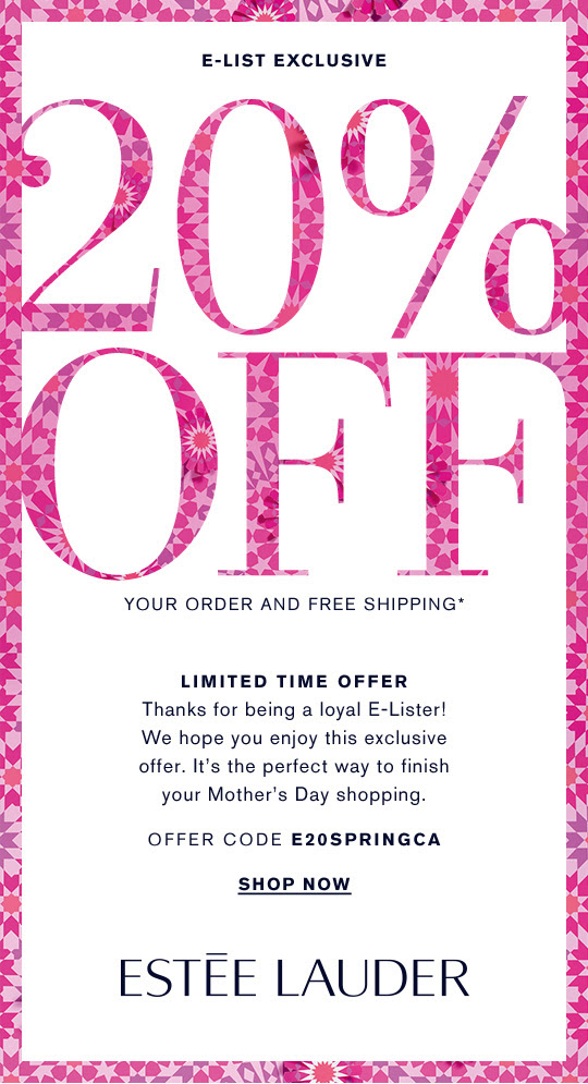 Estee Lauder Canada Mother's Day 2019 Sale Canadian Deals Promo Code Coupon Codes Beauty Offer E-Lister Exclusive - Glossense