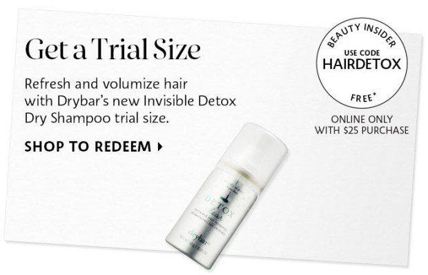 Sephora Canada Canadian Coupon Code Promo Codes Beauty Offer Free Drybar Invisible Detox Dry Shampoo Mini Deluxe Trial Sample GWP Gift with Purchase - Glossense
