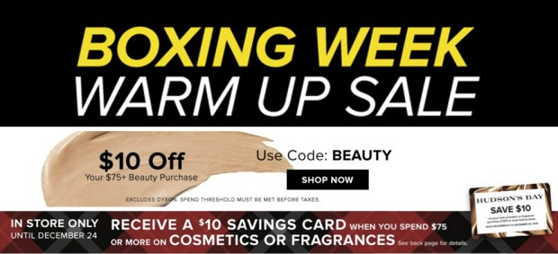 Hudson's Bay Canada 2019 Boxing Week Warm Up Savings Save 10 on Beauty More Canadian Deals Promo Code - Glossense