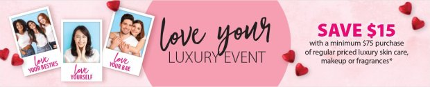 London Drugs Canada Love Your Luxury Valentine's Day Event Save 15 Off Any 75 Luxury Beauty Purchase 2020 Canadian Deals Coupon Code - Glossense