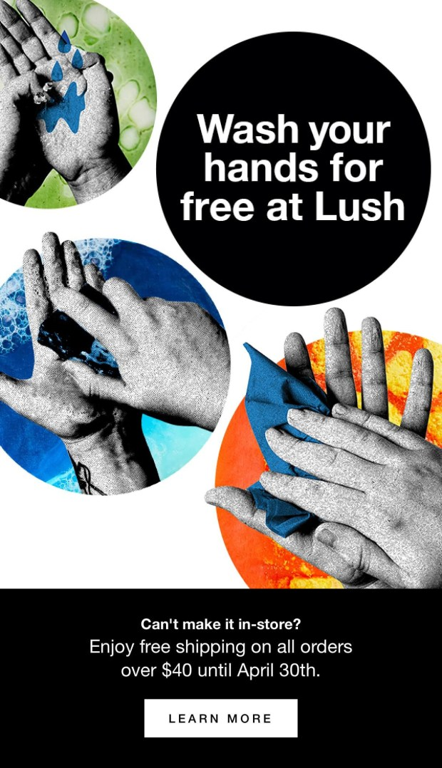 Lush Canada Free Shipping with 40 Order Free Sample Free In-store Hand Washing Canadian Deals March - April 2020 - Glossense