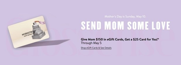 Nordstrom Canada Give Mom 150 in eGift Cards Get a 25 Card for You Mother's Day 2020 Canadian Deals - Glossense