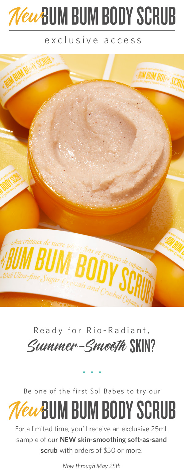 Sol de Janeiro Canada Try NEW Bum Bum Body Scrub for FREE Purchase Canadian New Releases - Glossense