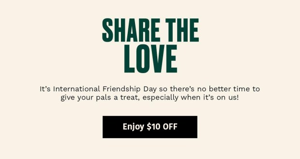 The Body Shop Canada Be My Friend Save 10 Off Your First Order International Friendship Day 2020 Canadian Deals Promo Code - Glossense