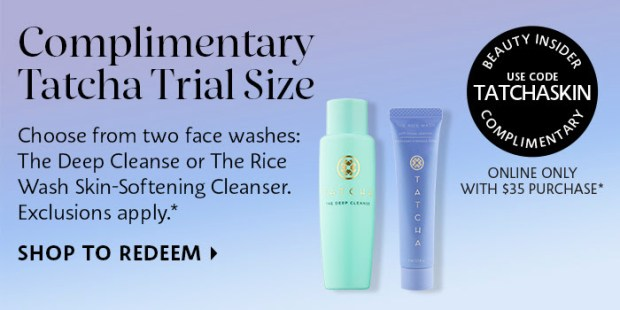 Sephora Canada Free Tatcha Cleanser The Rice Wash or The Deep Cleanse Deluxe Skincare Samples - Glossense