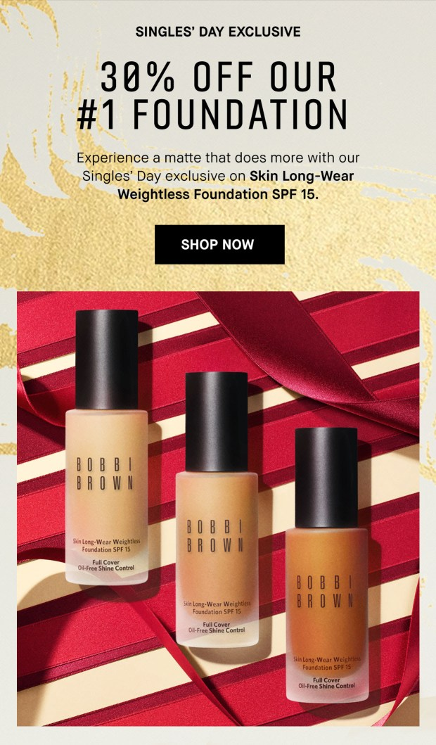 Bobbi Brown Cosmetics Canada Singles Day Daily Deals Day 3 Save 30 Off Foundation 2020 Canadian Sale - Glossense