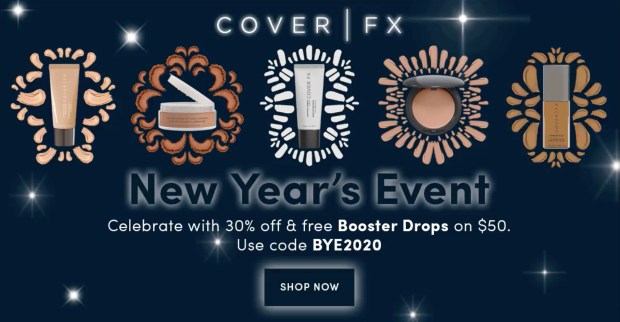 Cover FX Canada 2021 New Year's Event Save 30 Off Free Booster Drops - Glossense