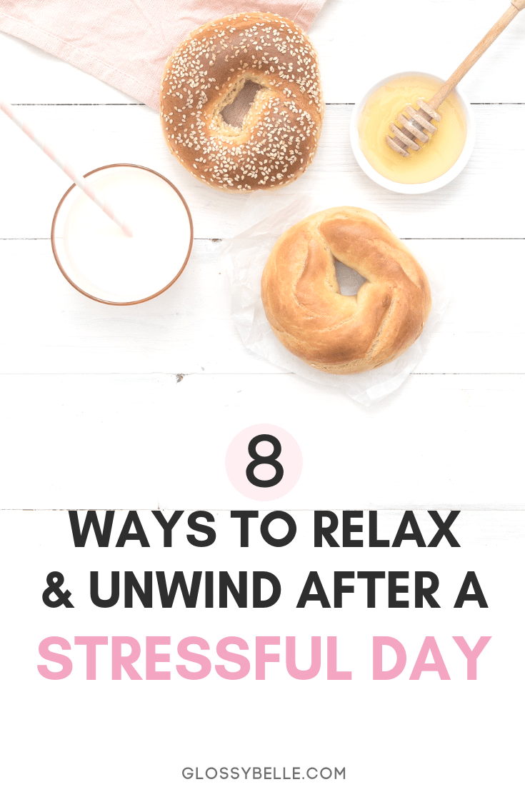 We all have days where we feel overwhelmed and stressed. Learn how to unwind & relax after a long, stressful day with these 8 easy tips in this post. | relaxation | self-care | pamper | self love | mental health | stress relief | stress management | wellness | health