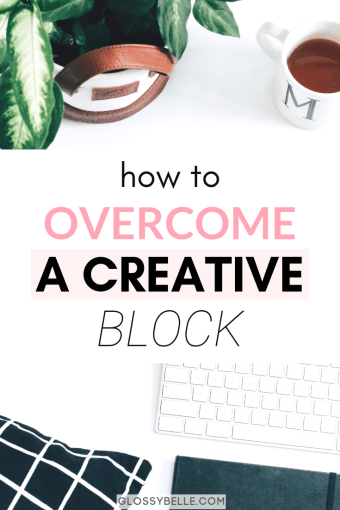 If you're trying to overcome a creative block & feel like you're lacking inspiration and motivation, here are some techniques to help you break free and get yourself back on track. | creative slump | creative rut | uninspired | unmotivated | blogging | motivated | vision board | #creativity #creative #motivation #bloggingtips #inspirational #creativeprocess #creativebusiness #selfhelp #goalsetting
