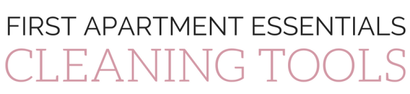 Apartment Essentials - Cleaning Tools