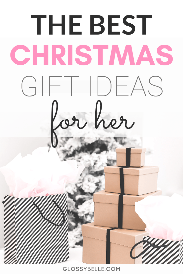 Holiday Gift Guide 2019 The Best Christmas Gifts For Her