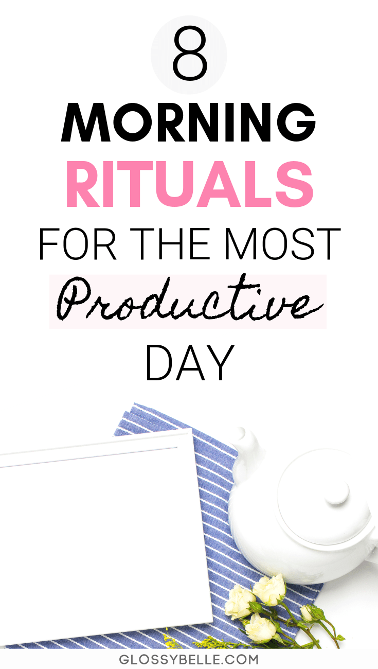 Having a great morning routine & the right positive mindset is so important. Here are 8 things you need to do before 9 AM each morning to have a more productive day. These habits will help boost your productivity levels, get you closer to achieving your goals, and transform your life for the better! #goalsetting #health #wellness #mentalhealth #selfcare #productivity #planner #planning #success