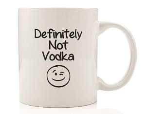 definitely not vodka mug