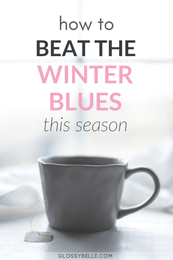 Have you ever wondered why you often feel down during the winter season? If it's a constant daily struggle for you to stay upbeat and happy during the cold winter season, here are some ways to help yourself beat the Winter Blues so you can feel happier and more energized. | seasonal affective disorder | SAD | depression | self-care #wellness #health #selfcare #happiness #mentalhealth #selflove