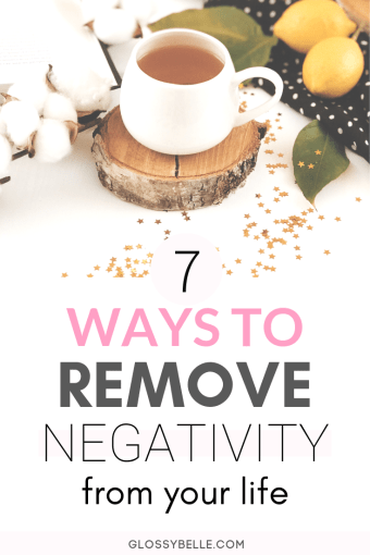 Negativity can be mentally draining. In this post, I outline 7 toxic habits & behaviors you may be doing that are negatively impacting your life. Once you take the right steps to remove negativity from your life, you'll be on your way to a happier & more positive and joyful life. | toxic relationships | | inspiration | live your best life | personal development | self-growth | gratitude #selfcare #selflove #mentalhealth #wellness #mindset #growth #healthyhabits #growthmindset #selfdevelopment