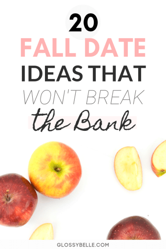 Looking for fun date ideas without spending a lot of money? Here are 20 fall date ideas to your fall bucket list that won't break the bank. | frugal date ideas | free date ideas | dating ideas | fall activities | fall outdoor activities | fall indoor activities #frugal #fallactivities #datenight #dateideas #relationships #frugalliving #budgeting #savingmoney #savemoney #fall #fallseason #autumn #fallfun #fallactivities #fallbucketlist