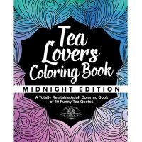 Tea Lover's Coloring Book