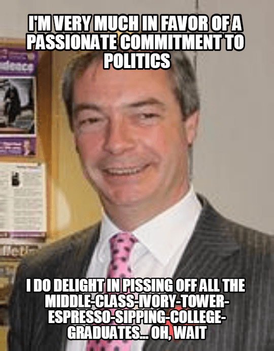 NIGEL FARAGE PASSIONATE COMMITMENT