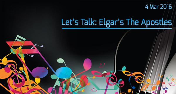 Let's Talk: Elgar's The Apostles