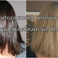 Metamorfoza moich włosów, czyli jak z brunetki stałam się blondynką :)