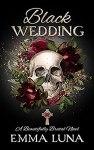 Book Cover: Black Wedding by Emma Luna