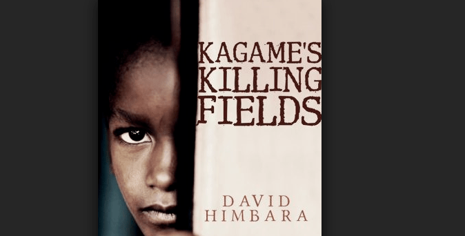 "Book Review ""Kagame's Killing Fields"" By Albert Bimenyimana"