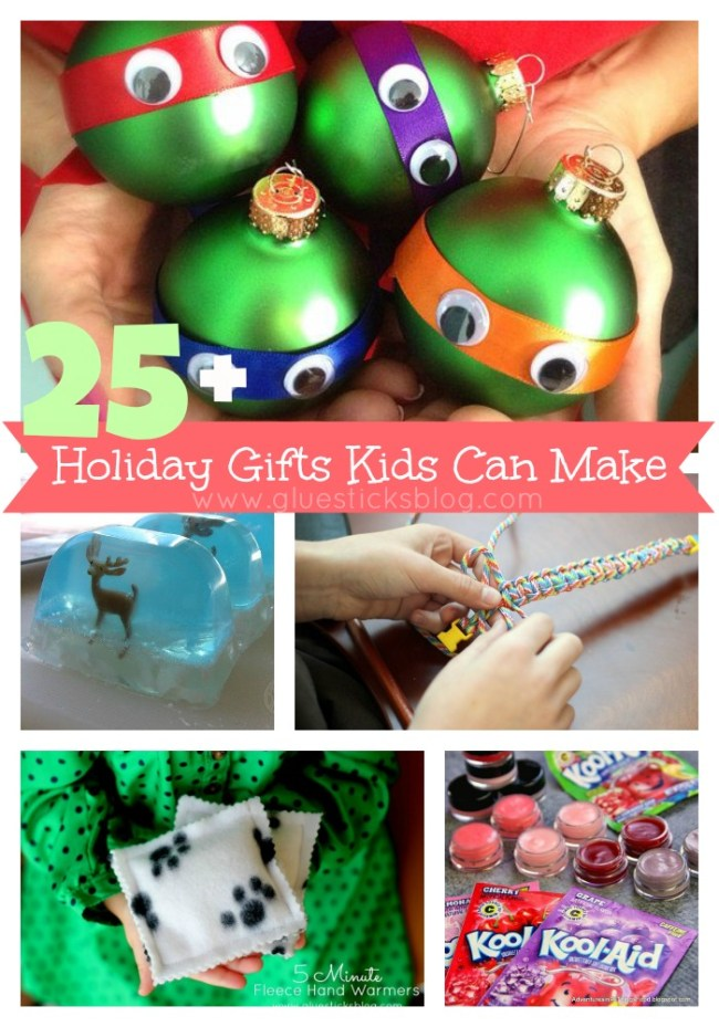 25+ Gifts Kids Can Make for Christmas, Holidays, Birthdays - Gluesticks