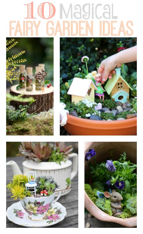 10 magical fairy garden ideas