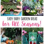 Easy Fairy Garden Ideas For All Seasons Gluesticks Blog