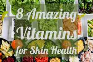 Vitamins for Skin Health