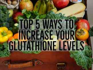 ways to increase your glutathione levels