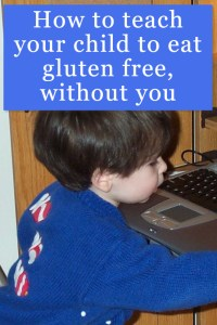 How to teach your child to eat gluten free pin