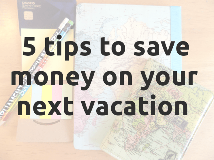 Love to travel, but on a budget? These 5 tips to save money will get your on your way!