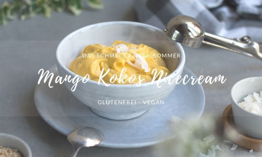 Rezept für Mango Kokos Nicecream Bowl mit Nicecream