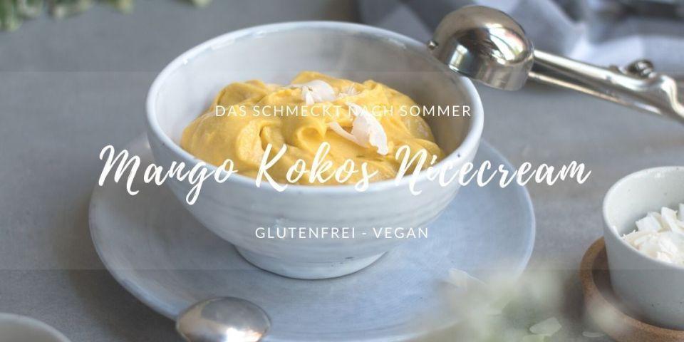 Rezept für Mango Kokos Nicecream Bowl mit Nicecream
