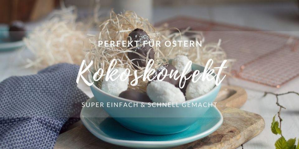 Kokoskonfekt zu Ostern wie Bounty, glutenfrei vegan
