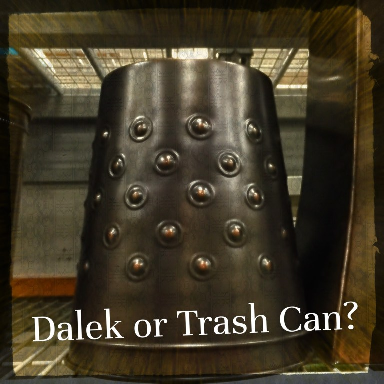 Dalek or Trash Can?