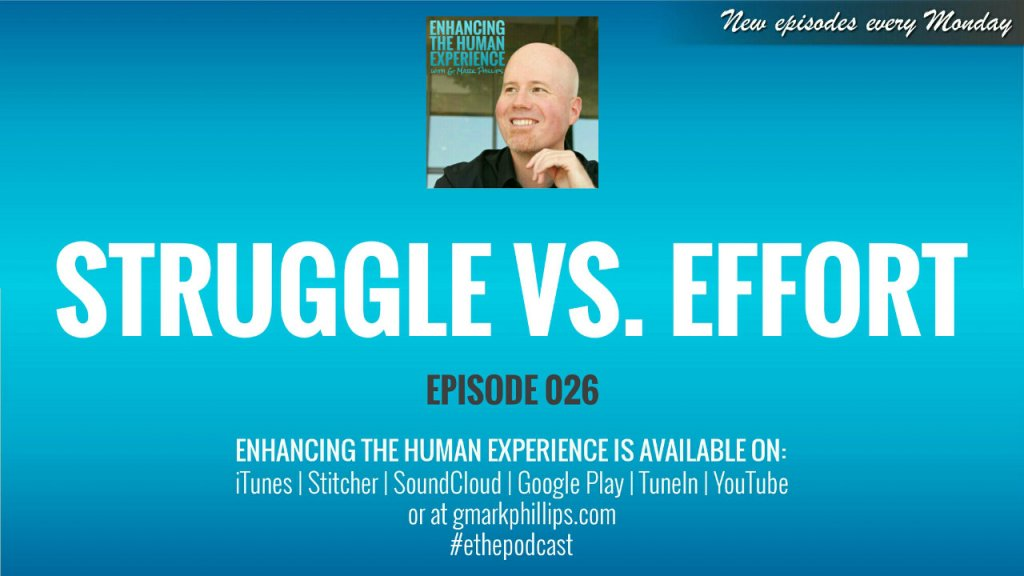 Struggle vs. Effort – ETHE 026