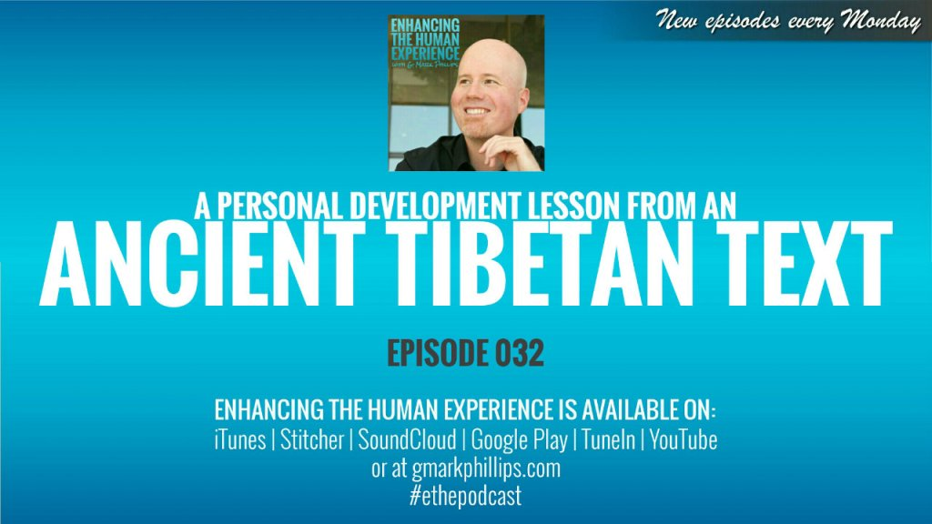 A personal development lesson from an ancient tibetan text