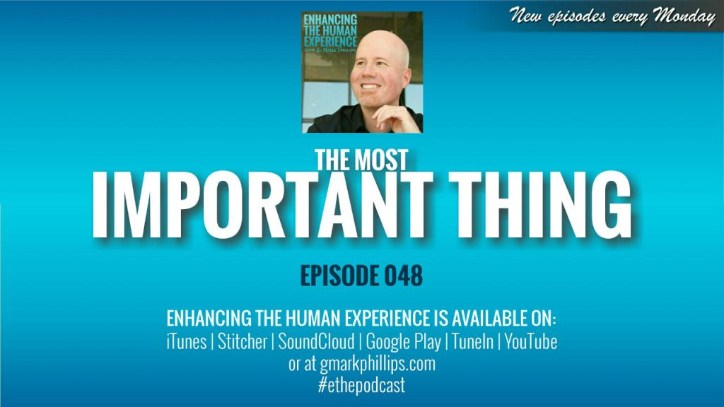 THE MOST IMPORTANT THING | ETHX 048
