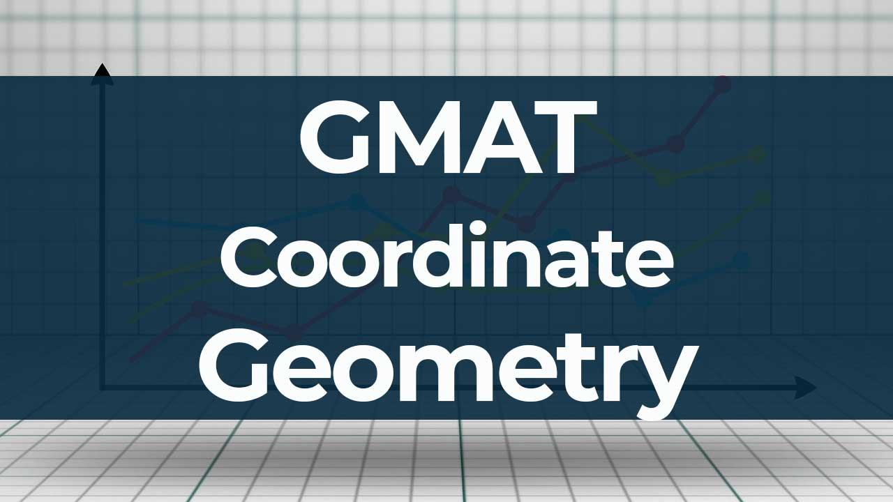 GMAT Quant Coordinate Geometry Practice