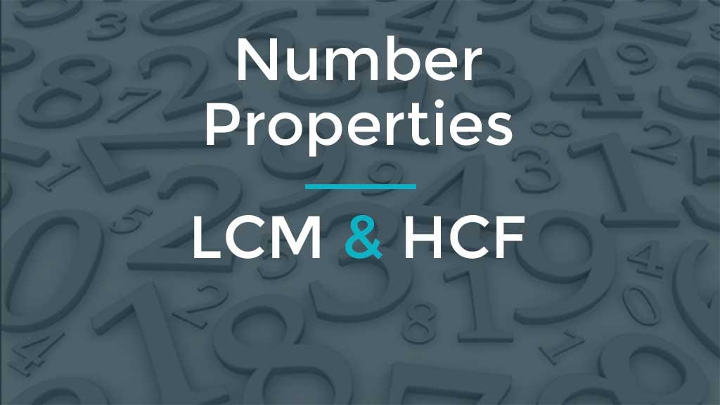 GMAT Number Properties Practice. LCM HCF