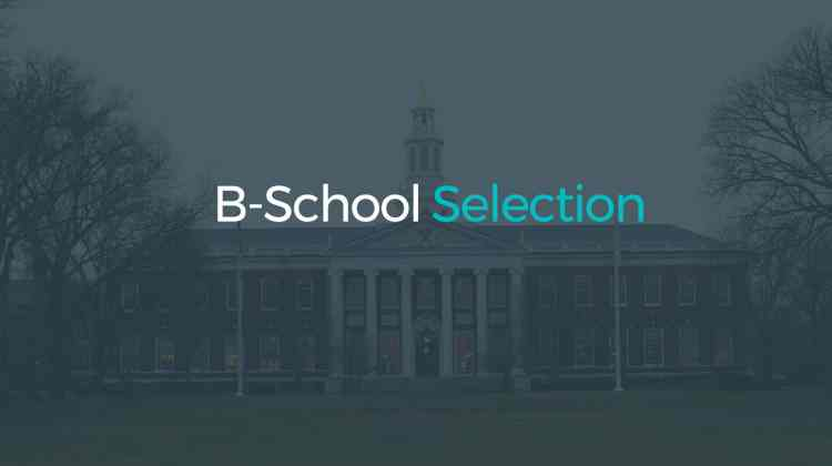 Business School Selection and Admission Process