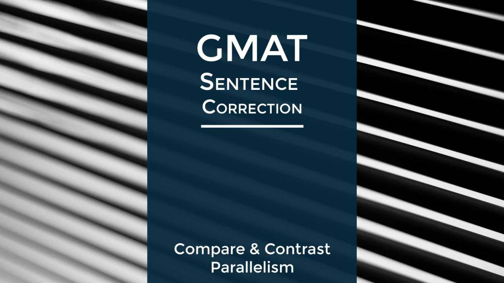 GMAT Sentence Correction Practice Question. Parallelism. Use of while vs unlike