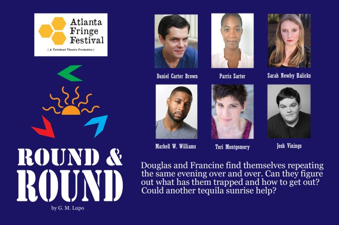 Raised by Wolves Productions presents Round and Round by G. M. Lupo at Fringe Festival Atlanta 2015.